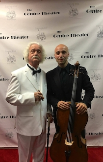 Accompanied by Mark Twain at Centre Theaters Fundraiser, October 7th., 2017